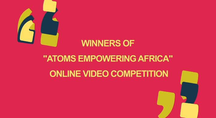 Rosatom announces winners of the 'Atoms Empowering Africa' Online Video Competition